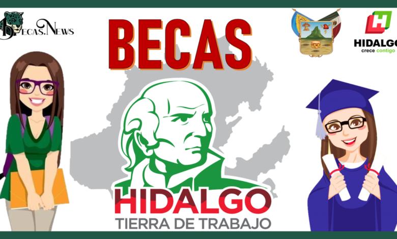 Becas Hidalgo: Convocatoria, Requisitos y Registro
