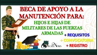 Beca de apoyo a la Manutención para hijos e hijas de militares de las Fuerzas Armadas 202