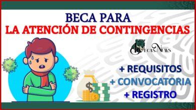 Beca para la Atención de Contingencias 2021-2022 Convocatoria, Registro y Requisitos