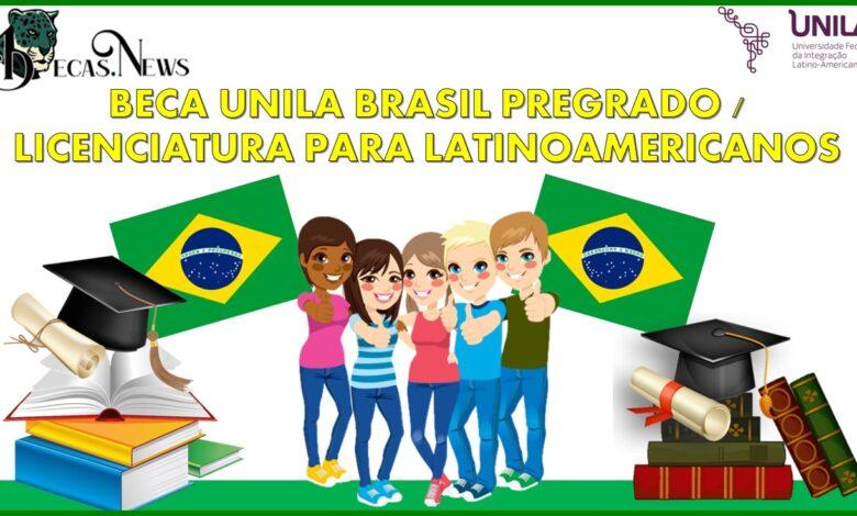 Beca UNILA Brasil pregrado / licenciatura para latinoamericanos 2021-2022