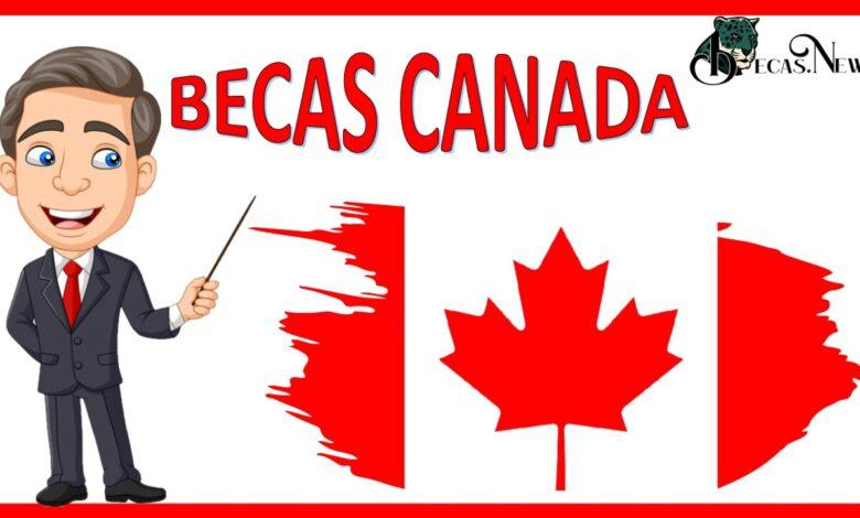 Becas Canadá / Becas 100 para estudiar en Canadá: Convocatorias, Requisitos y Registro