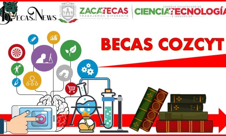 Becas Cozcyt : Convocatoria, Registro y Requisitos