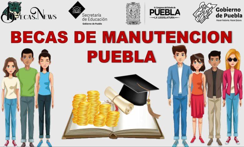 Becas de Manutención Puebla: Convocatoria, Registro y Requisitos