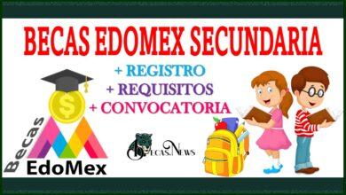 Becas Edomex Secundaria 2021-2022: Convocatoria, Registro y Requisitos