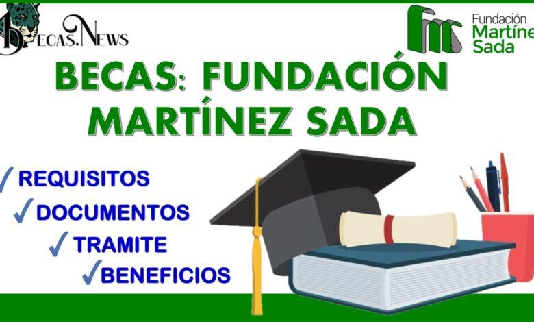 Becas: Fundación Martínez SADA