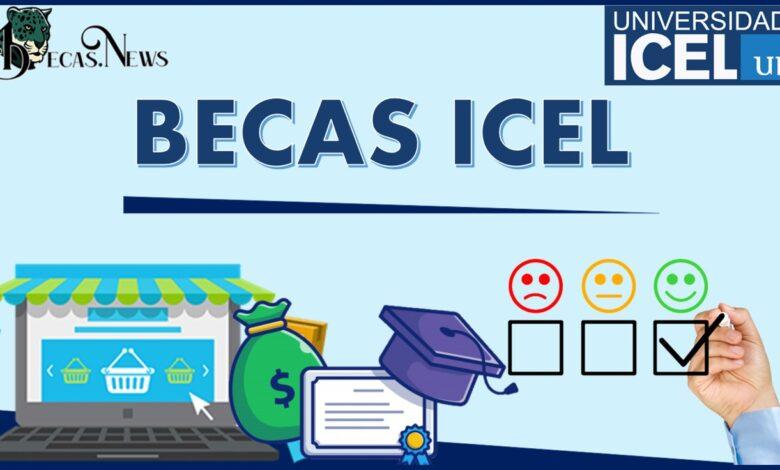 Becas ICEL: Convocatoria, Registro y Requisitos