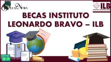 Becas Instituto Leonardo Bravo – ILB: Convocatoria, Registro y Requisitos