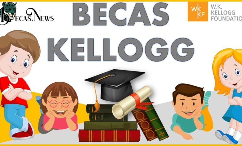 Becas Kellogg: Convocatoria, Registro y Requisitos