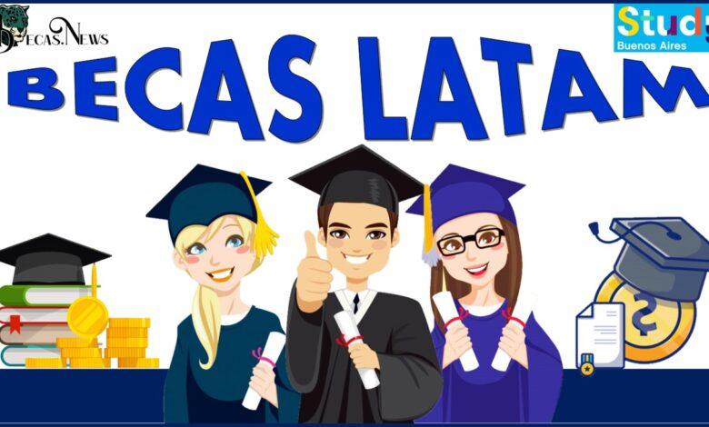 Becas LATAM para posgrados en Buenos Aires: Convocatoria, Registro y Requisitos