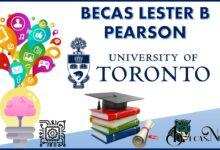 Becas Lester B Pearson: Convocatoria, Registro y Requisitos