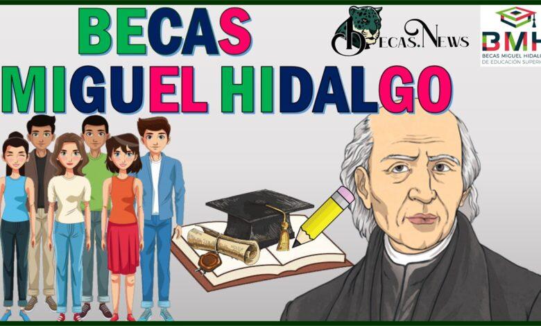 Becas Miguel Hidalgo: Convocatoria, Registro y Requisitos