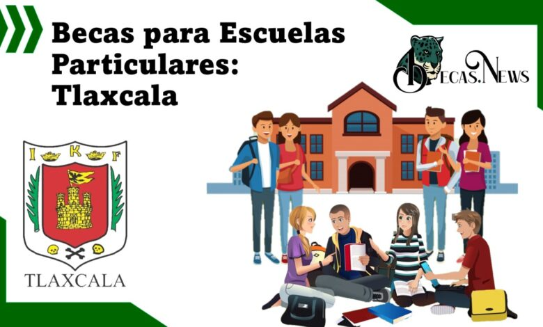 becas-para-escuelas-particulares-tlaxcala