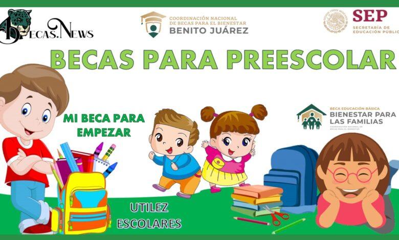 Becas para preescolar: Convocatorias, Requisitos y Registro