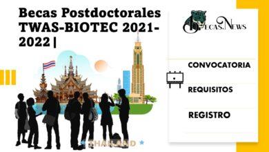 becas-postdoctorales-twas-biotec-2021-2022-convocatoria-registro-y-requisitos