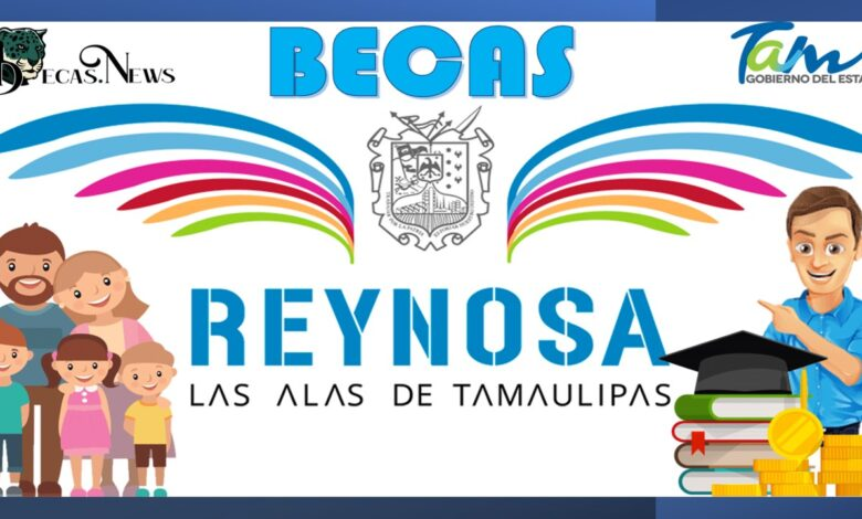 Becas Reynosa: Convocatoria, Registro y Requisitos