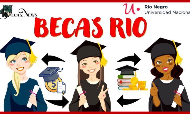 Becas Río: Convocatoria, Registro y Requisitos