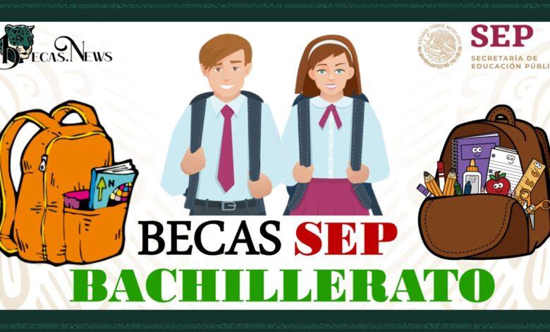 Becas SEP Bachillerato 2021-2022: Convocatoria, Registro y Requisitos