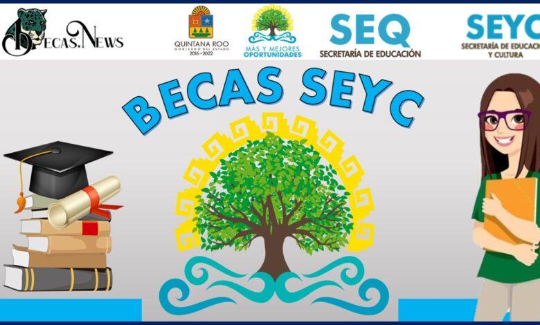 Becas SEYC: Convocatoria, Registro y Requisitos