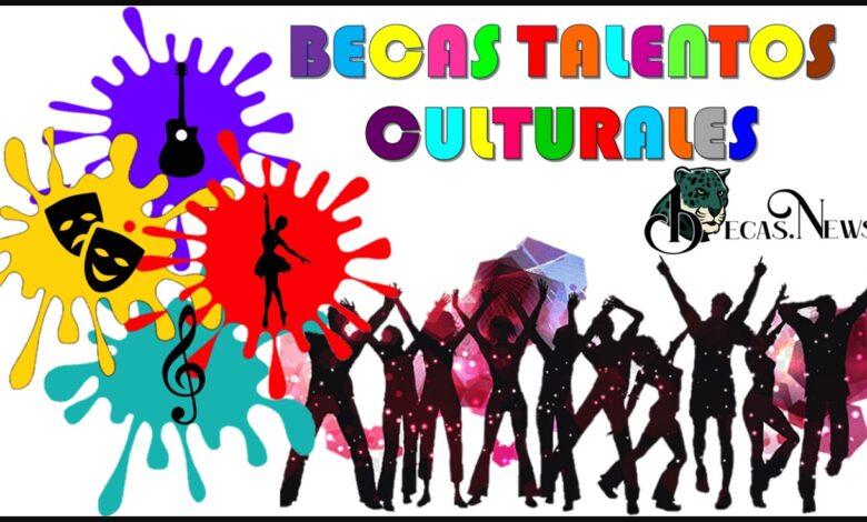 Becas talentos culturales: Convocatoria, Registro y Requisitos