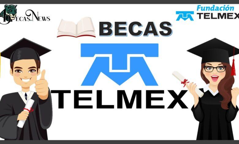 Becas Telmex   Convocatorias, Requisitos y registro