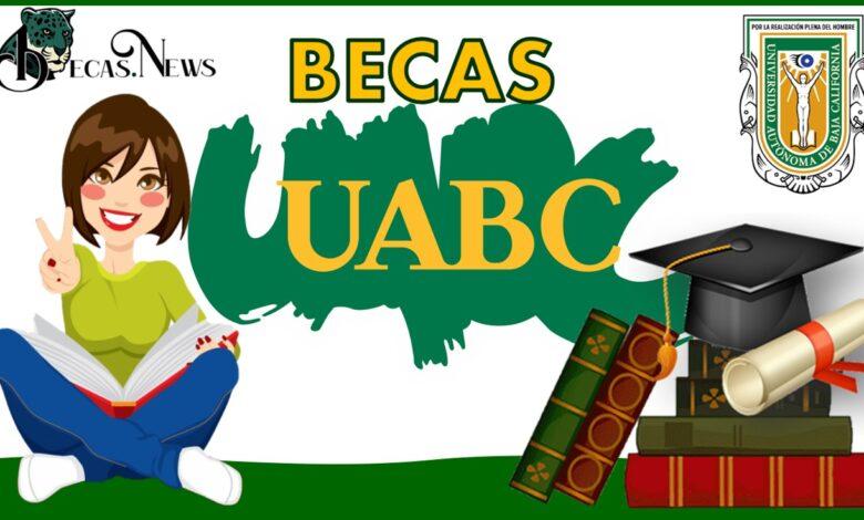 Becas UABC: Convocatoria, Registro y Requisitos