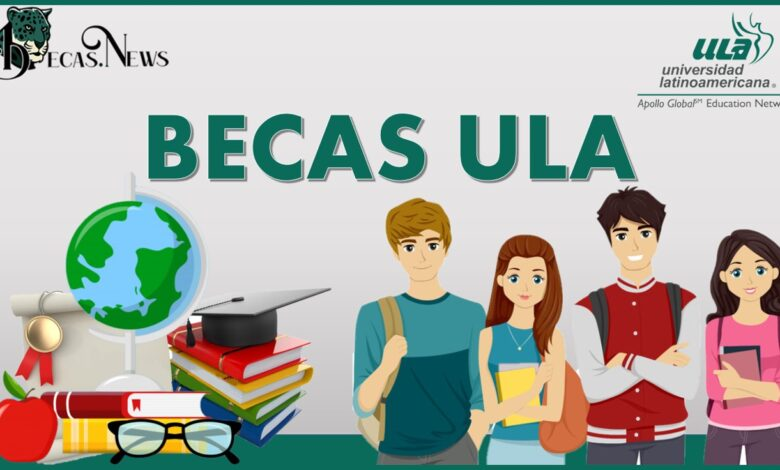 Becas ULA: Convocatoria, Registro y Requisitos