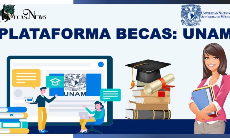 Plataforma Becas UNAM: Convocatorias y registro