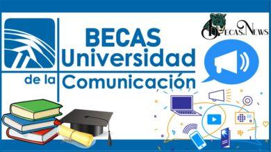 Becas Universidad de la Comunicación–UC 2021-2022: Convocatoria, Registro y Requisitos