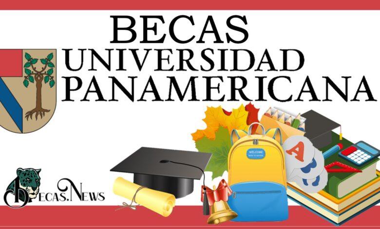 Becas Universidad Panamericana-UP 2021-2022: Convocatoria, Registro y Requisitos