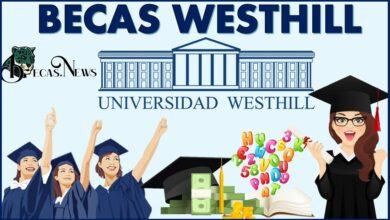 Becas Westhill: Convocatoria, Registro y Requisitos