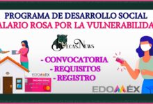 """Programa de Desarrollo Social """"Salario Rosa por la Vulnerabilidad"""" 2021-2022: Convocatoria, Registro y Requisitos"""