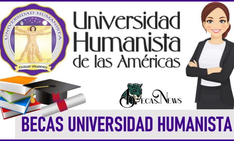 Becas Universidad Humanista 2021-2022: Convocatoria, Registro y Requisitos