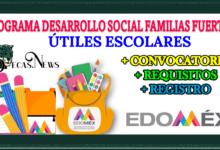 Programa Desarrollo Social Familias Fuertes con Útiles Escolares 2021-2022: Convocatoria, Registro y Requisitos